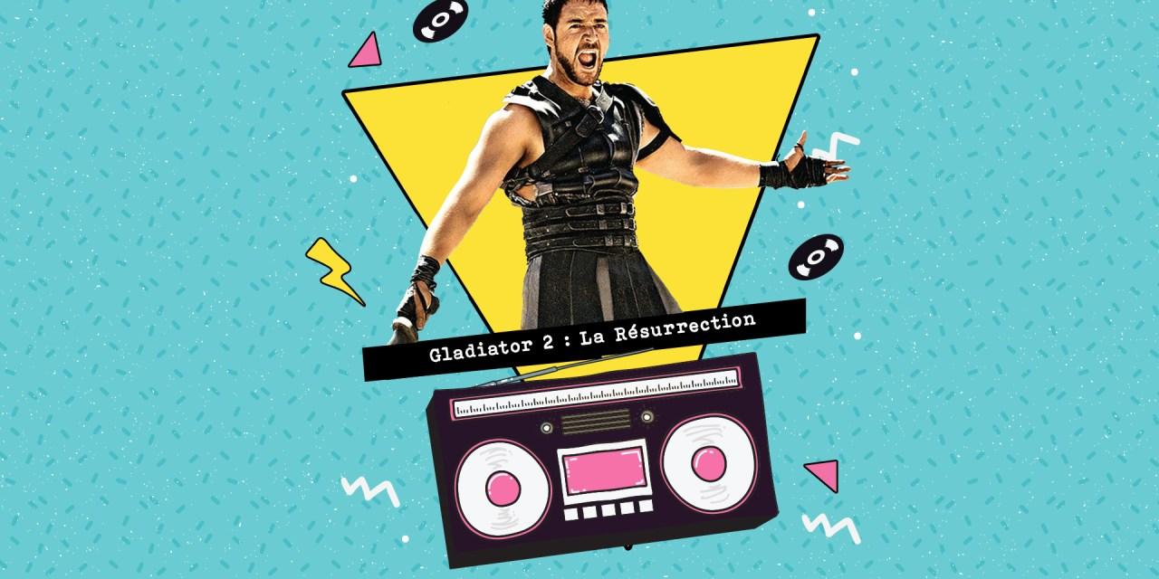 Forbidden Hollywood : Gladiator 2, la Résurrection