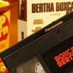 Soirée VHS #1 : Bertha Boxcar de Martin Scorsese
